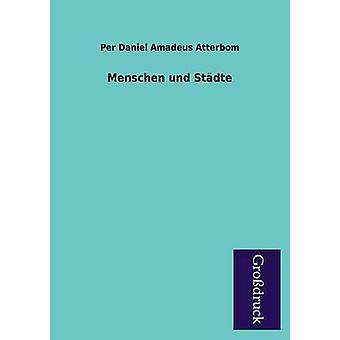 Menschen Und Stadte by Atterbom & Per Daniel Amadeus