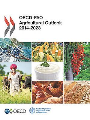 OECDFao Agricultural Outlook 2014 by Oecd