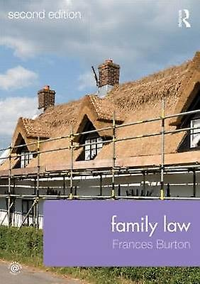 Family Law (2nd Revised edition) by Frances Burton - 9780415733571 Bo