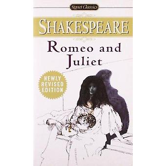 The Tragedy of Romeo and Juliet (2nd Revised ed Newly Revised ed) by