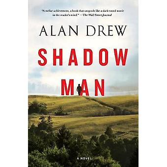 Shadow Man by Alan Drew - 9780812979664 Book