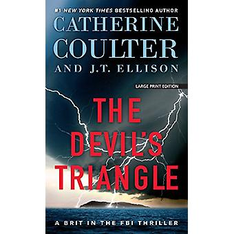 The Devil's Triangle by Catherine Coulter - 9781432837686 Book