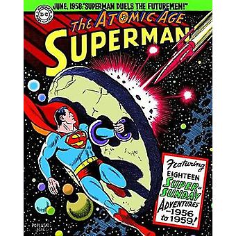 Superman - The Atomic Age Sundays Volume 3 (1956-1959) by Alvin Schwar