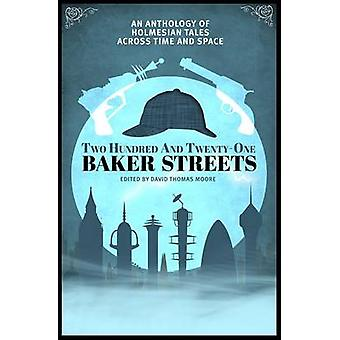 Two Hundred and Twenty-One Baker Streets - An Anthology of Holmesian T