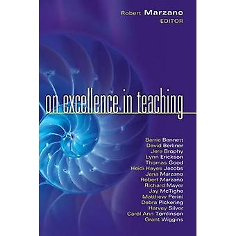 On Excellence in Teaching by Robert J Marzano - 9781934009581 Book