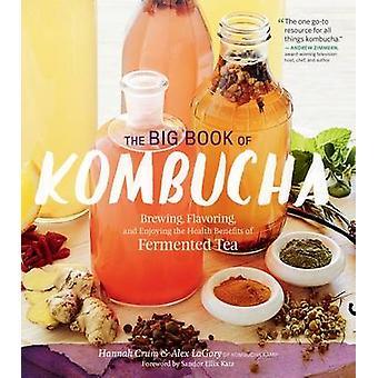 The Big Book of Kombucha - brassage - assaisonnement - et appréciant le Heal