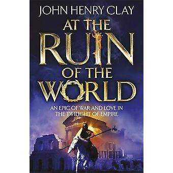 At the Ruin of the World by John Henry Clay