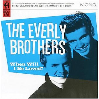 When Will I Be Loved? by The Everly Brothers