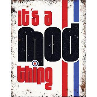 Its A Mod Thing Fridge Magnet