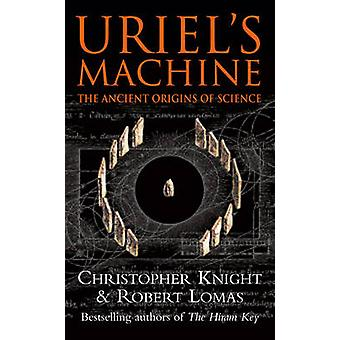 Uriel's Machine - Reconstructing the Disaster Behind Human History by