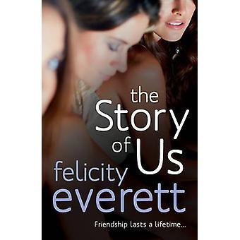 Historien om os af Felicity Everett - 9780099553694 bog