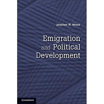Emigration and Political Development by Jonathon W. Moses - 978052117