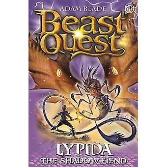 Beast Quest - Lypida the Shadow Fiend - Series 21 Book 4 by Adam Blade