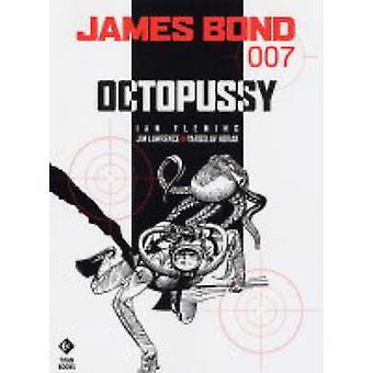 James Bond - Octopussy by Ian Fleming - James Lawrence - Yaroslav Hora