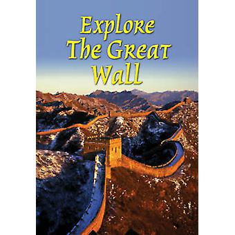 Explore the Great Wall by Jacquetta Megarry - 9781898481171 Book