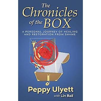 The Chronicles of the Box - A Personal Journey of Healing and Restorat