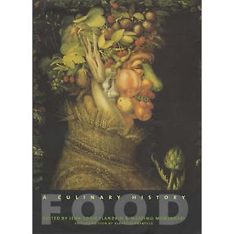 Food - A Culinary History by Jean-Louis Flandrin - Massimo Montanari -