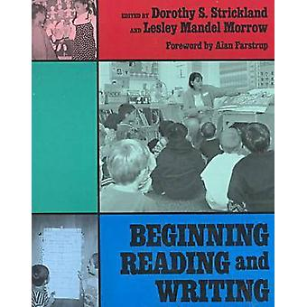 Beginning Reading and Writing by Dorothy S. Strickland - Lesley Morro