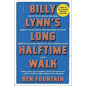 Mi-temps longue marche de Billy Lynn: un roman