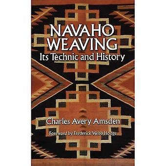Navaho weben: Seine Technik und Geschichte (Indianer)