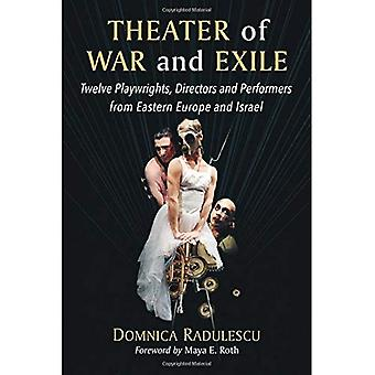 Theater of War and Exile: Twelve Playwrights, Directors and Performers from Eastern Europe and Israel