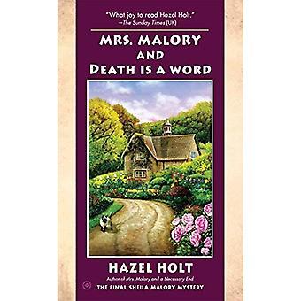 Mrs. Malory en dood Is een woord (Mrs. Malory Mystery)