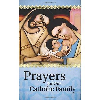 Prayers for Our Catholic Family