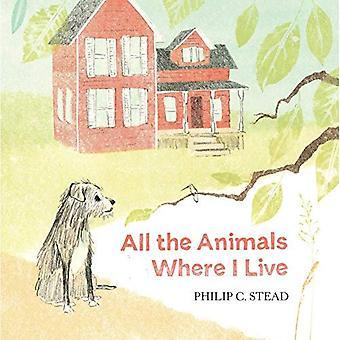 Alla djur där jag bor