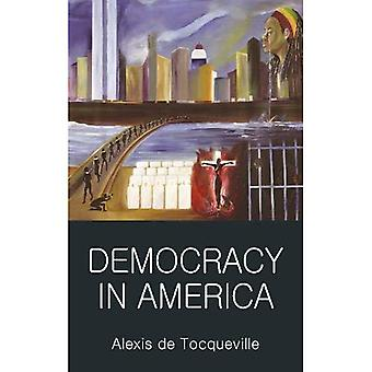 Democracy in America (Wordsworth Classics of World Literature)