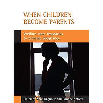 Quand les enfants deviennent Parents: État-providence réponses de grossesse chez les adolescentes