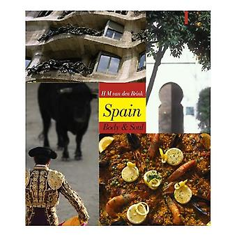 Spain: Body and Soul (Armchair Traveller (Haus Publishing))