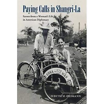 Pago de llamadas en Shangri-la: escenas de la vida de la mujer en la diplomacia americana