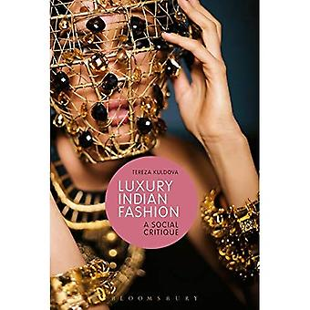 Luxury Indian Fashion: A Social Critique (Materializing Culture)