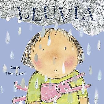 Lluvia (!Haga el tiempo que haga! - Whatever the Weather (Spanish)) [Board book]