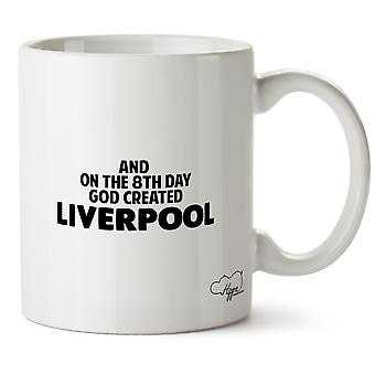Hippowarehouse And On The 8th Day God Created Liverpool Printed Mug Cup Ceramic 10oz