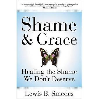 Shame and Grace by Smedes & Lewis B.