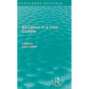 Sozialismus in einem kalten Klima von Griffith & John