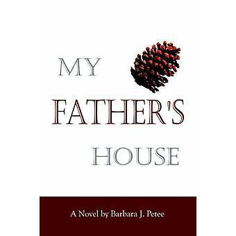 Ma maison de pères par Petee & Barbara J.