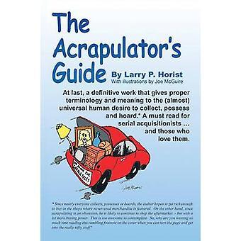 The Acrapulators Guide by Horist & Larry P.