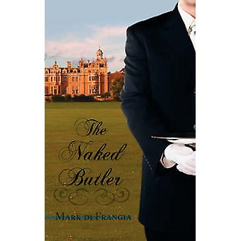The Naked Butler by Di Frangia & Mark