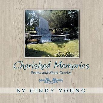 Cherished Memories Poems and Short Stories by Young & Cindy