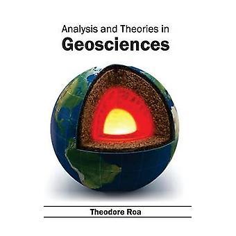 Analyse und Theorien in der Geowissenschaften von Roa & Theodore