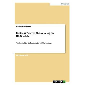 Business Process Outsourcing im HRBereich by Wchter & Natallia