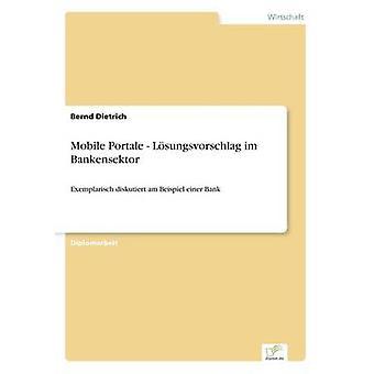 Mobile Portale Lsungsvorschlag im Bankensektor av Dietrich & Bernd