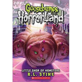 Little Shop of Hamsters by R. L. Stine - 9780545161954 Book