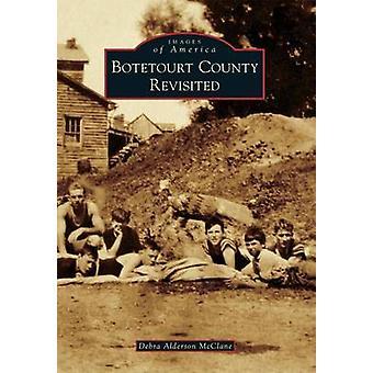 Botetourt County Revisited by Debra Alderson McClane - 9781467121354