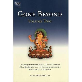 Gone Beyond - The Prajnaparamita Sutras - the Ornament of Clear Realiza