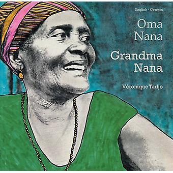 Grandma Nana by Veronique Tadjo - Gisela Greatorex - 9781840592900 Bo