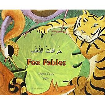 Fox Fables in Arabic and English by Dawn Casey - Jago - 9781846110016