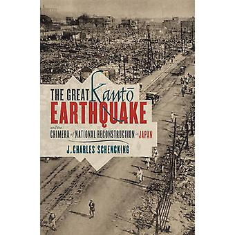 The Great Kanto Earthquake and the Chimera of National Reconstruction